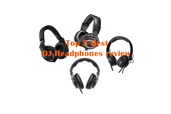 The Top 5 Best DJ Headphones review of 2018