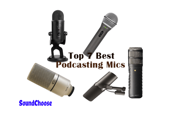 The Top 7 Best Podcasting Mics in the Market