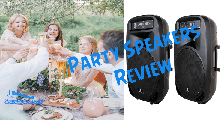 Do You Need A Best Party Speakers: Top 5 Reviews