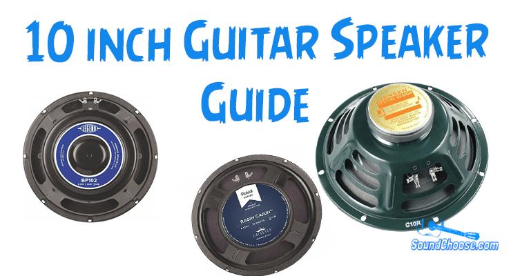 Best 10 inch Guitar Speaker