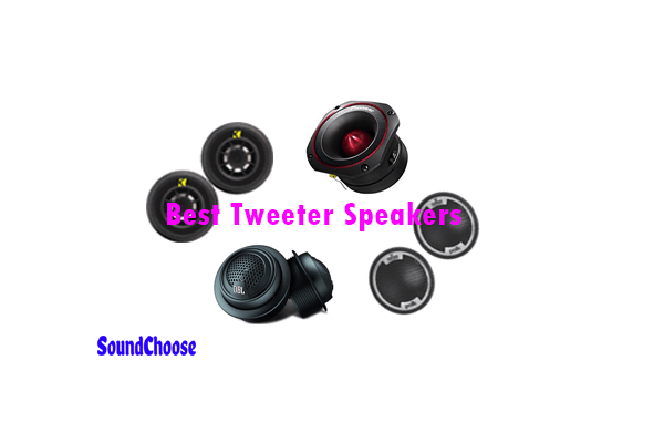 Best Tweeter Speakers reviews