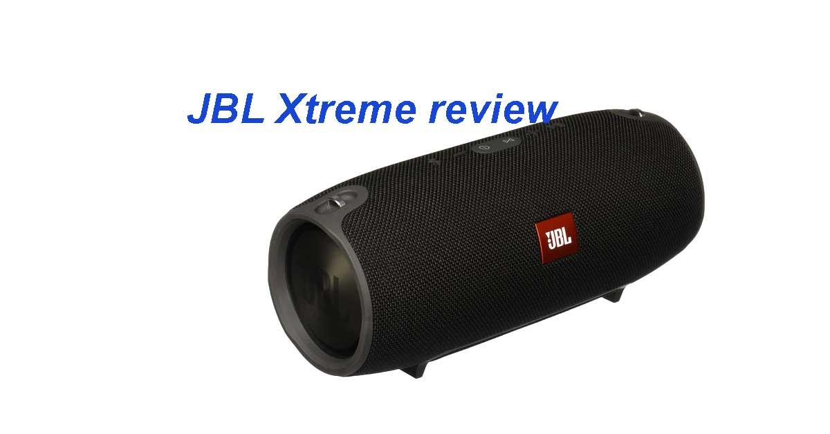 JBL Xtreme review