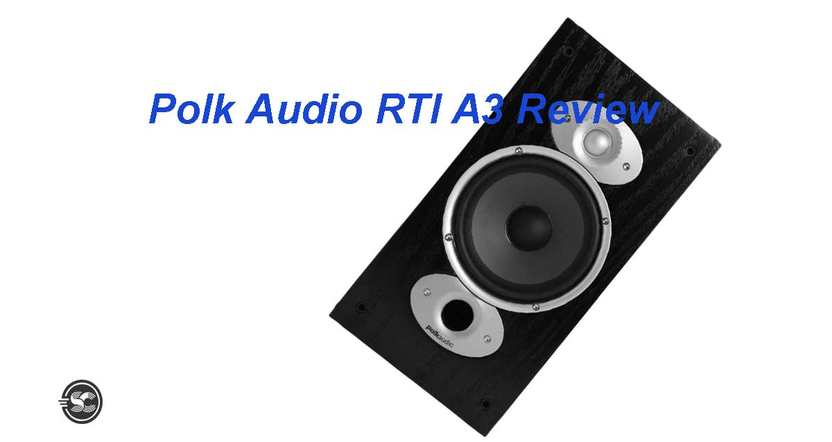 Polk Audio RTI A3 Review