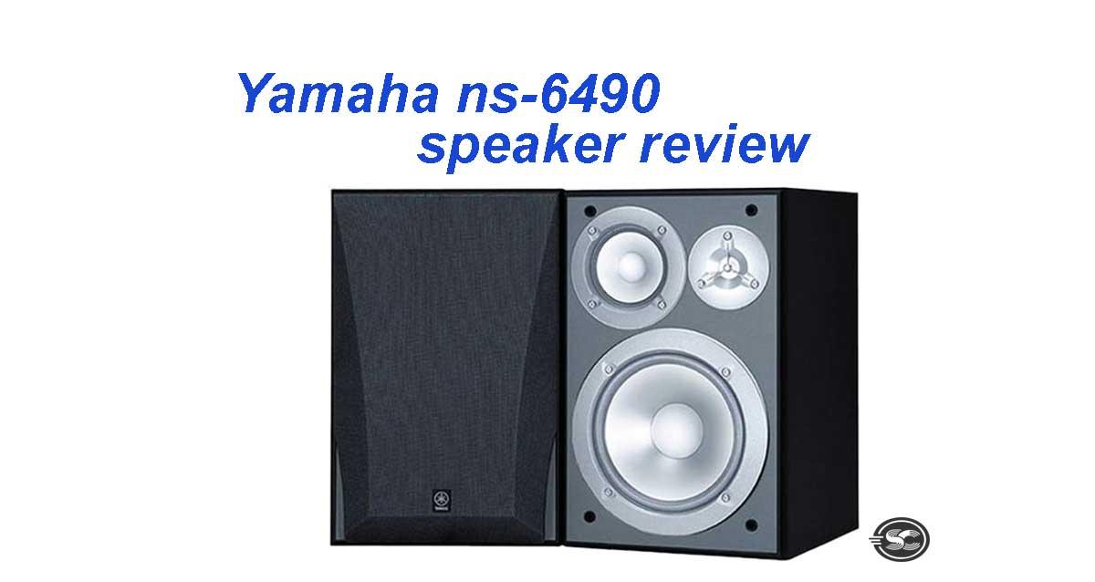 Yamaha ns-6490 speaker review